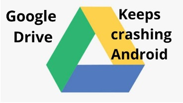 google keeps crashing android